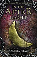 In the Afterlight (The Darkest Minds, #3)