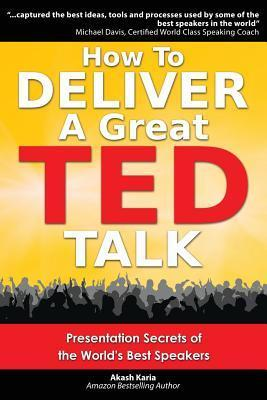 ak how to deliver a great ted talk