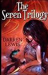 The Seren Trilogy by Darren Lewis