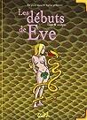 Les débuts de Eve