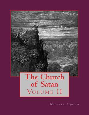 The Church of Satan II: Volume II - Appendices