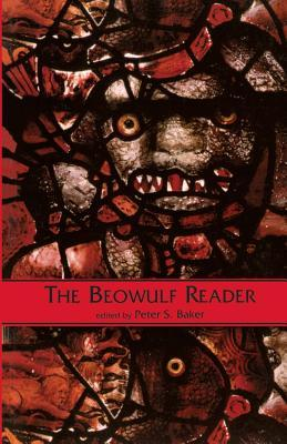 The Beowulf Reader by Peter S. Baker