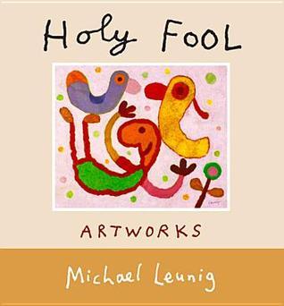 Holy Fool: Artworks