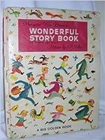 Margaret Wise Brown's wonderful storybook: 42 stories & poems