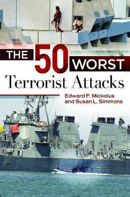 The 50 Worst Terrorist Attacks