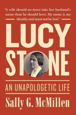 Lucy Stone A Life