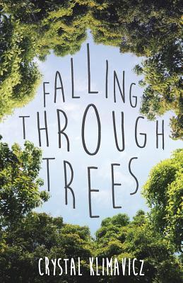 Falling Through Trees