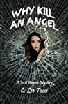Why Kill An Angel: A Jo D'Angelo Mystery