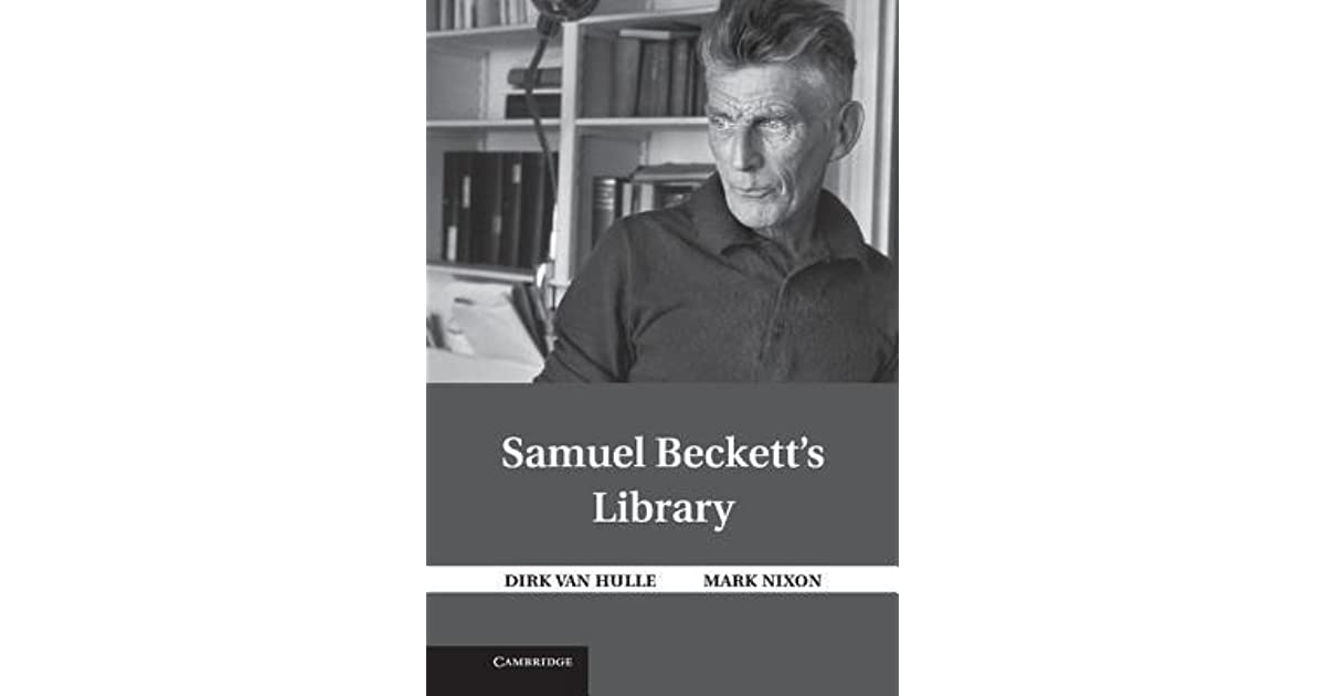 Samuel Becketts Library By Mark Nixon
