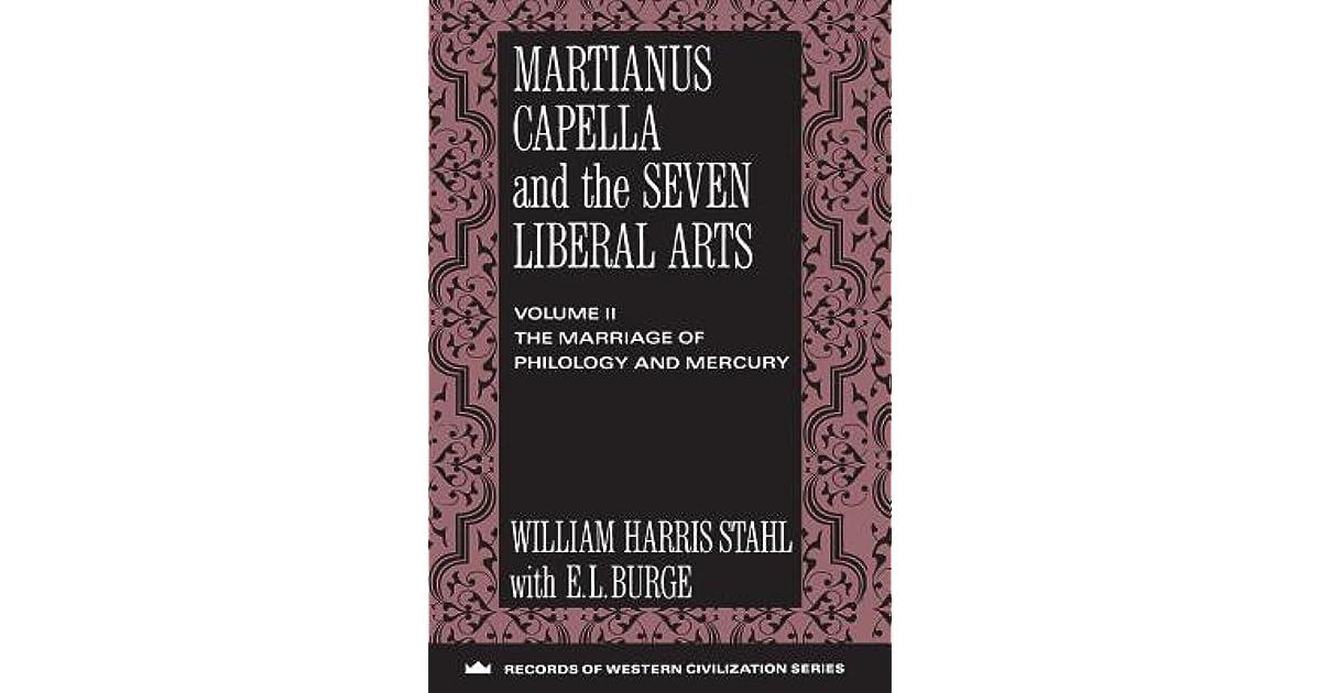 Martianus Capella And The Seven Liberal Arts The Quadrivium Of Martianus Capella Latin Traditions In The Mathematical Sciences By Martianus Capella