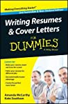 Writing Resumes and Cover Letters for Dummies - Australia / Nz by Amanda McCarthy