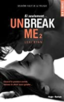 Unbreak Me 2 (Splintered Hearts, #2)