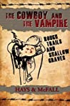 The Cowboy and the Vampire: Rough Trails and Shallow Graves  (The Cowboy and the Vampire, #3)