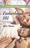 Fatherhood 101 (Deep in the Heart, #2)