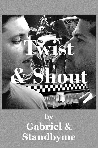 Twist and Shout by Gabriel (AO3)