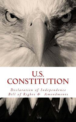 US Constitution: Declaration of Independence, Bill of Rights, & Amendments cover