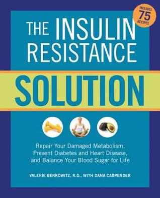 The Insulin Resistance Solution by Valerie Berkowitz