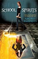 School Spirits (Hex Hall)