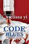 Code Blues (Hope Sze Medical Mystery, #1)
