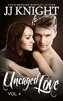 Uncaged Love #4 (Uncaged Love #4)
