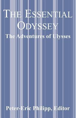 The Essential Odyssey: The Adventures of Ulysses