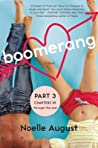 Boomerang (Part Three: Chapters 39 - The End): A Boomerang Novel