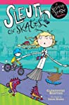 Sleuth on Skates (Sesame Seade Mysteries, #1)