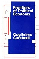 Frontiers Of Political Economy