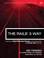 Rails 3 Way, The, 2/E