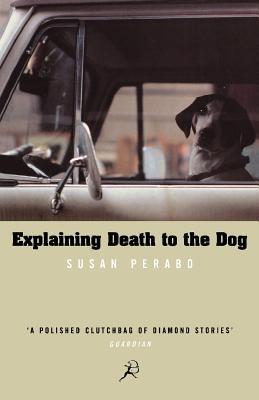 Explaining Death To The Dog