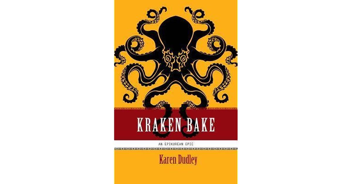Kraken Bake (Epikurean Epic, #2) by Karen Dudley