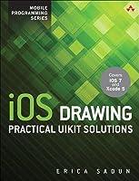 IOS Drawing: Practical Uikit Solutions