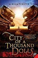 City of a Thousand Dolls (Bhinian Empire #1)