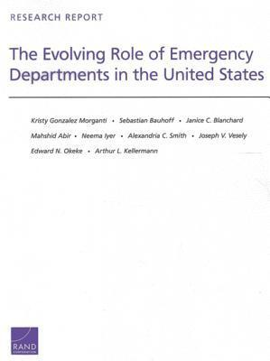 The Evolving Role of Emergency Departments in the United States