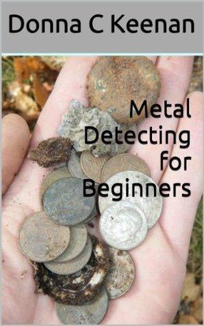 Metal Detecting for Beginners