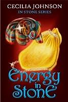 Energy In Stone (In Stone, #1)