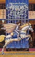 Arrow's Flight (Valdemar: Heralds of Valdemar #2)