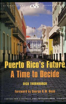 Puerto Rico's Future: A Time to Decide