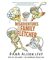 The Misadventures of the Family Fletcher (Family Fletcher, #1)