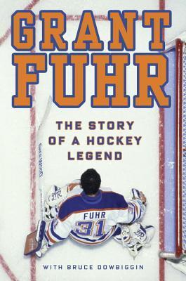 Grant Fuhr by Grant Fuhr
