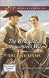 The Wrangler's Inconvenient Wife (Wyoming Legacy, #4)