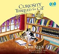 Curiosity Thrilled the Cat (Magical Cats Mystery #1)