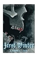 First Winter (The Dead Walker)
