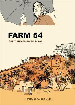 Farm 54 by Galit Seliktar