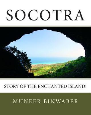 Socotra: Story of the enchanted Island!