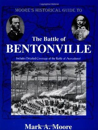 The Battle Of Bentonville