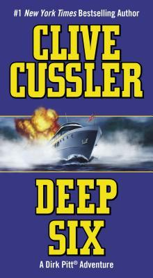 Deep Six (Dirk Pitt, #7)