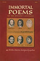 Immortal Poems Of The English Language: 447 British And American Masterpieces By 150 Poets