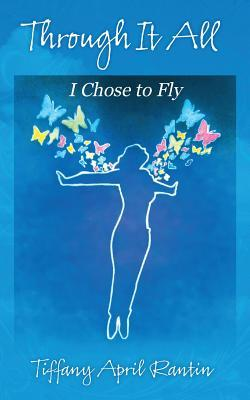 Through It All: I Chose to Fly
