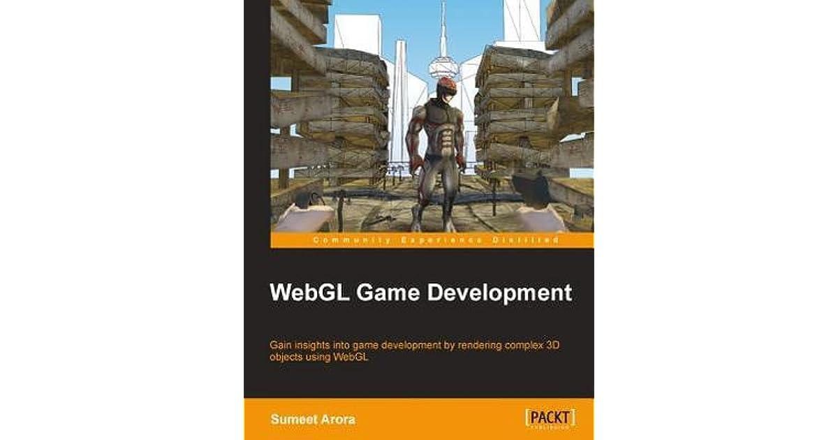 Webgl Game Development by Sumeet Arora